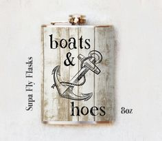 Flask  Boats and Hoes Flask  Stainless Steel by SupaFlyFlasks, $19.99