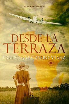 """No te pierdas: """"Desde la terraza"""", un apasionado viaje al corazón del continente africano. De Francisco Casero y Ediciones Tagus. ¡Descárgalo sólo hoy por: 1,99€!"""
