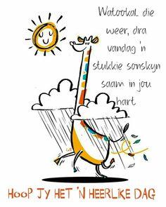 Good Morning Greetings, Good Morning Wishes, Lekker Dag, Goeie Nag, Goeie More, Afrikaans, Birthday Wishes, Qoutes, Birthdays