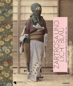 Zartrosa und Lichtblau. Japanische Fotografie der Meiji-Zeit (1868-1912).