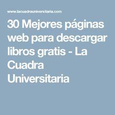 30 Mejores páginas web para descargar libros gratis - La Cuadra Universitaria