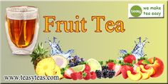 Fruit Tea, Type, Easy, How To Make