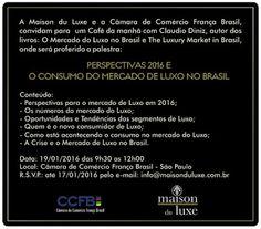 19/01 ♥ Perspectivas 2016 e O Consumo do Mercado de Luxo no Brasil ♥ SP ♥  http://paulabarrozo.blogspot.com.br/2016/01/1901-perspectivas-2016-e-o-consumo-do.html