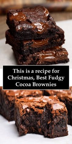 This is a recipe for Christmas, Best Fudgy Cocoa Brownies - Sweets, Christmas Desserts, Christmas Baking, Christmas Brownies, Cocoa Brownies, Best Brownies, Brownie Recipes, Cookie Recipes, Dessert Recipes, Just Desserts