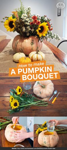 A Simple Centerpiece for Your First Thanksgiving   Here's an easy DIY centerpiece idea for the first-time host that's sure to impress dinner guests at your Thanksgiving table. You'll need: a medium-size pumpkin, fresh bouquet of flowers, mason jar or small vase, safety knife and pumpkin scoop or spoon. 1. Carve the top off the pumpkin and scoop out the inside. 2. Place the jar or vase full of water inside the hollow pumpkin. 3. Arrange your bouquet in the container and enjoy!