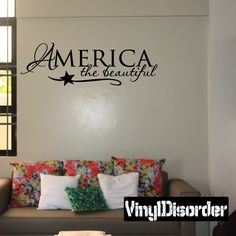 America the beautiful Patriotic 4th of July Holiday Vinyl Wall Decal Mural Quotes Words HD012