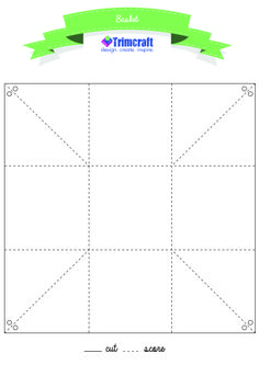 12 x12 basket template http://www.trimcraft.co.uk/articles/four-diy-easter-gift-box-ideas-with-free-templates