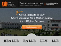 Study for a Higher Degree and for a Higher Purpose! Join #GeetaInstituteofLaw Admissions open for BBA LLB, BA LLB, LLB and LLM courses. Apply Today! Visit: www.geetalawcollege.in or call-+91-9729970000 for details.