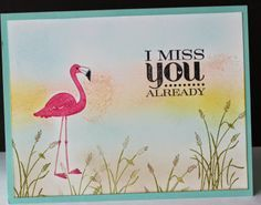 So cute.  Flamingo Lingo.  The purchase of this set supports Ronald McDonald House Charities.  To order this stamp set:  www.lizkuhns.stampinup.net