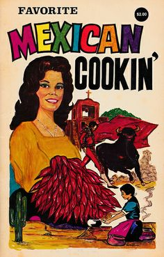 Vintage Cookbooks. Favorite Mexican Cookin'   Flickr - Photo Sharing!