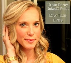 3 Steps To a Great Day Look With the Naked2 Pallet by Urban Decay