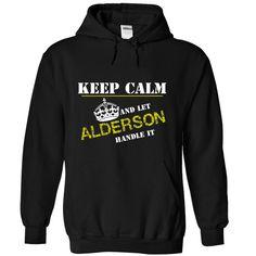 (Tshirt Top Design) Let ALDERSON Handle It Shirts of week Hoodies, Funny Tee Shirts