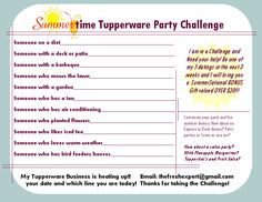 I've been Challenged and Need YOUR Help!!!  Let me come share Today's Tupperware Party with your Friends! With Great Tupperware Tips and Fun Refreshing Everyday Solutions for Home that will save you time, space and waste :) !