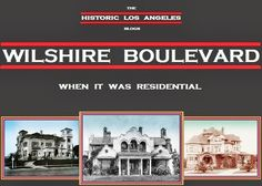 WILSHIRE BOULEVARD Historic Los Angeles