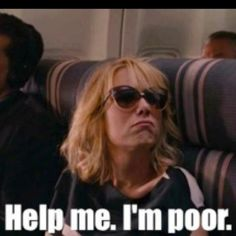 Well at least this made me laugh about being a broke grad student!