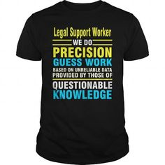 Legal Support Worker we do precision guess work based on unreliable data