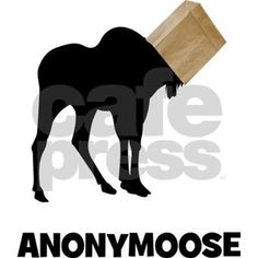 This funny wildlife design features a moose with a brown paper bag on its head and the caption Anonymoose. Check out all the humorous moose t-shirts and gifts at Cafe Pets.