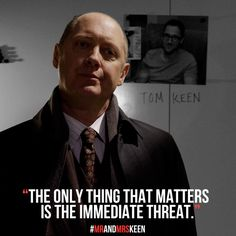 Only thing that matters The Blacklist Tv Series, The Blacklist Quotes, Tv Show Quotes, Movie Quotes, Life Quotes, James Spader Blacklist, Red Quotes, Everybody Love Raymond, Real Tv