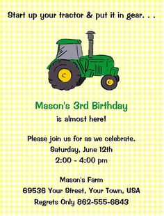 John Deere Birthday Party Invitation  but with a Cricut tractor isntead of the silly clipart  @Chrissy Miller @V K