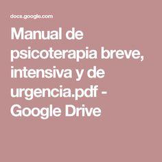Manual de psicoterapia breve, intensiva y de urgencia.pdf - Google Drive