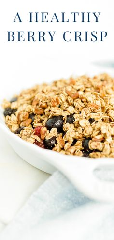 This Healthy Berry Crisp takes minimal ingredients and comes together in minutes. A delicious berry crisp that is guilt free! #berrycrisp #berries #fall #easyrecipes #healthyrecipes