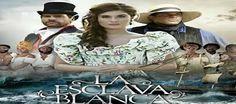 Capítulos Completos La Esclava Blanca Telenovela Caracol | Telenovelas HD Gratis