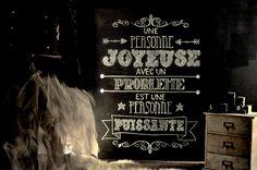 Une personne joyeuse avec un problème est une personne puissante Chalkboard Quotes, Like Me, Art Quotes, Languages, French Quotes, Cute, Ankle Boots