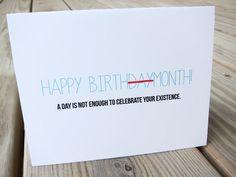 Funny Birthday Card. Birthday Humor - Happy Birthmonth!