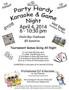 April 4: Party Hardy Karaoke & Game Night@ Cholla Bay Clubhouse (Tournament Games All night)