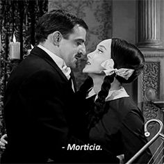 """""""Morticia!"""""""