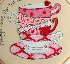 Handmade 'Always Time For Tea' Teacups Embroidery Hoop Freehand Machine Embroidery, Free Motion Embroidery, Free Machine Embroidery, Free Motion Quilting, Embroidery Applique, Sewing Appliques, Applique Patterns, Applique Designs, Fabric Postcards
