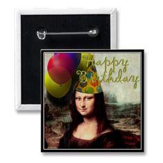 Happy Birthday Mona Lisa by SpoofingTheArts - SOLD 5-5-12 Shipping to Delavan, WI - #happybirthday #birthday #monalisa #davinci #zazzle