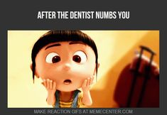 Press play. Haha... we've all been there. http://www.baselinedental.com #Teeth #Dentistry #Gif #Funny #Numb #DespicableMe