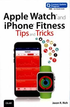 Apple Watch and iPhone Fitness Tips and Tricks.