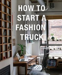 How to Start a Fashion Truck. Build a Traveling Clothing Boutique. Camper Clothing Boutique How To Guide