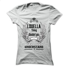 Is LOUELLA Thing - 999 Cool Name Shirt ! - #tee outfit #tshirt estampadas. GET YOURS => https://www.sunfrog.com/Outdoor/Is-LOUELLA-Thing--999-Cool-Name-Shirt-.html?68278