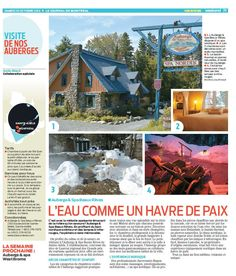 Our Auberge and Spa in the Laurentians was featured in the Journal de Montréal! Find out more. Le Havre, Cabin, Journal, House Styles, Natural Decorating, Places, Vacation, Cabins, Cottage