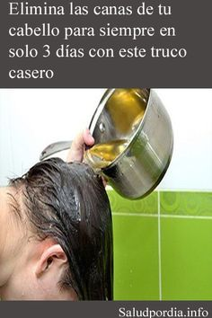 Elimina las canas de tu cabello para siempre en solo 3 días con este truco casero