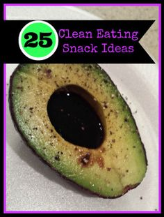 25 fast and easy clean eating snack ideas. Clean Eating Recipes, Clean Eating Snacks, Healthy Snacks, Healthy Eating, Cooking Recipes, Healthy Recipes, Diet Recipes, Clean Meals, Clean Foods