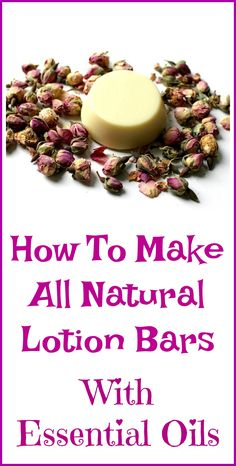 How to make all natural lotion bars with essential oils.
