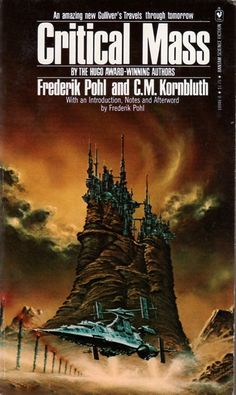 Critical Mass by Frederik Pohl and C.M. Kornbluth, a collection of stories first published in 1977. Città fantastiche