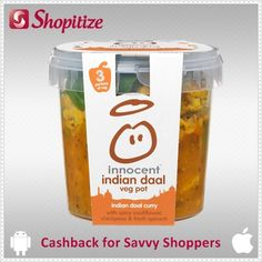 Exclusive cashback offer on innocent Indian daal curry via Shopitize free app | iOS - http://j.mp/ShopitizeiOS | Android - http://j.mp/ShopitizeGP