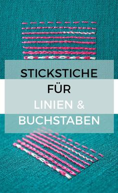embroidery stitches for lines and letters - Stickstiche zum Nachsticken - Sticktutorials - Pin GO!Which embroidery stitches can you actually use for lines and letters? Here … - Knitting Embroidery Designs, Embroidery Stitches, Hand Embroidery, Sequin Embroidery, Simple Embroidery, Indian Embroidery, Learn Embroidery, Modern Embroidery, Letters Ideas