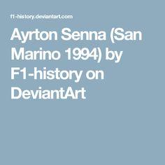 Ayrton Senna (San Marino 1994) by F1-history on DeviantArt