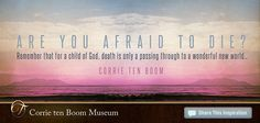 Corrie Ten Boom Quotes - Yahoo Image Search Results