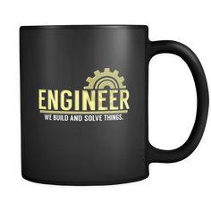 Coffee Mug Engineer - 'Engineer' Quote on Black ceramic mug Civil Engineering Quotes, Engineering Humor, Mechanical Engineering, Branded Mugs, Engineer Mug, Engineers Day, Brand Archetypes, Coffee Mug Quotes, Couple Mugs