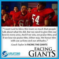 """from the movie """"Facing The Giants"""""""
