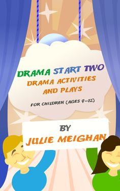 Free ebook on Smashwords -Drama Start Two: Drama activities and plays for children (ages 9 an ebook by Julie Meighan at Smashwords Drama Activities, Drama Games, Drama Teacher, Drama Class, Games For Kids, Activities For Kids, Teaching Theatre, Theatre Games, Drama Education