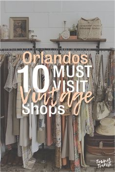 The vintage clothing market grows as each day passes. More and more people are beginning to open their eyes to how unique the items can be, the environmental benefits of slow fashion, and the superior construction of the garments. Slow Travel, Rv Travel, Florida Travel, Orlando Shopping, Visit Orlando, Vintage Clothing Shop, Vintage Shops, Orlando Tourism, Best Places In Florida