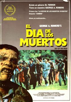 Day of the dead spanish poster art 1980s Horror Movies, Horror Films, Day Of The Dead Artwork, George Romero, Spanish Posters, Zombie Movies, Famous Monsters, Japanese Poster, Alternative Movie Posters